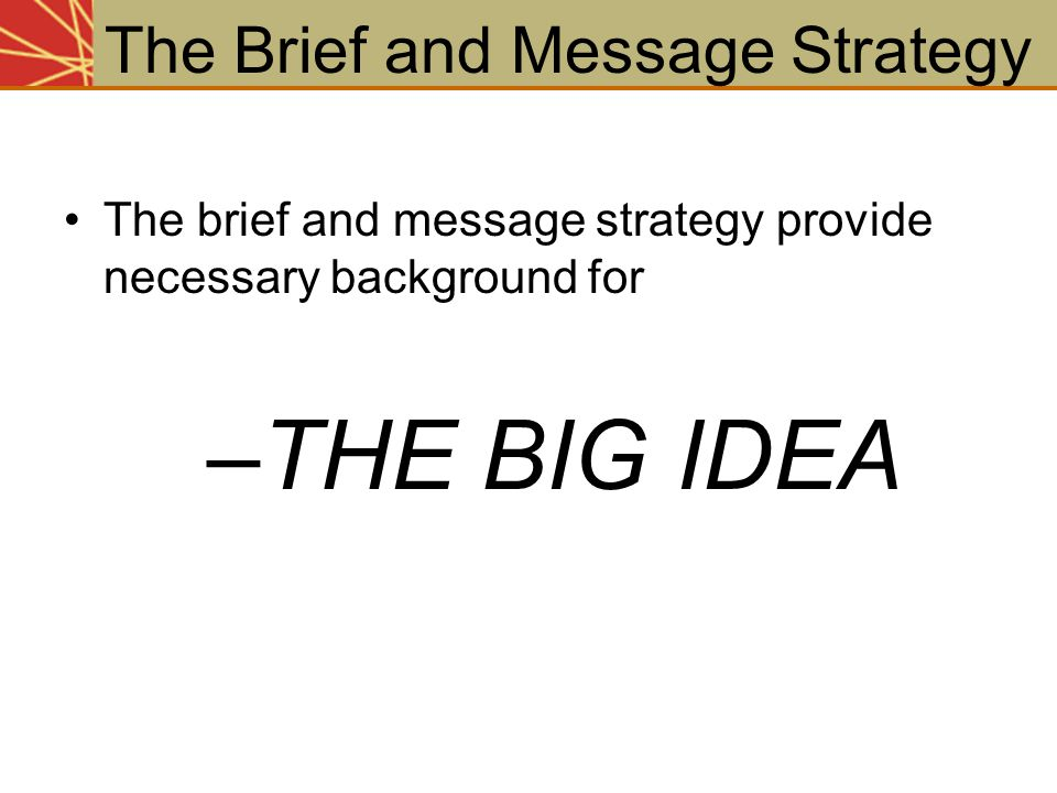 The Brief and Message Strategy
