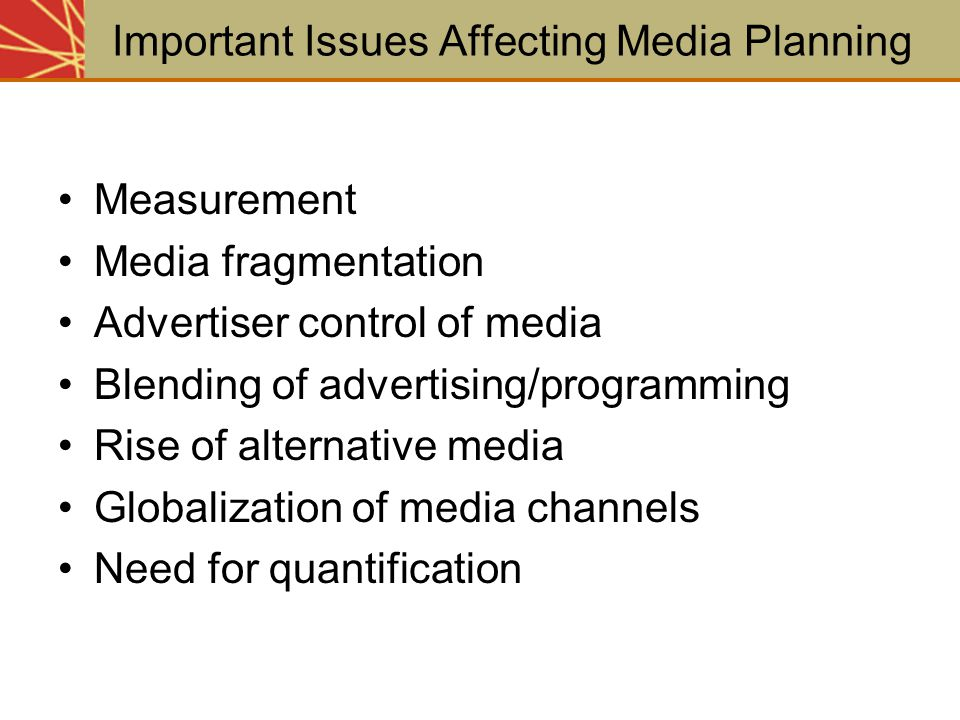 Important Issues Affecting Media Planning