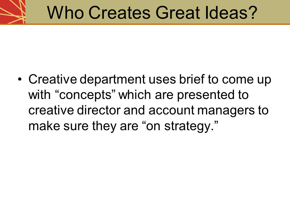 Who Creates Great Ideas
