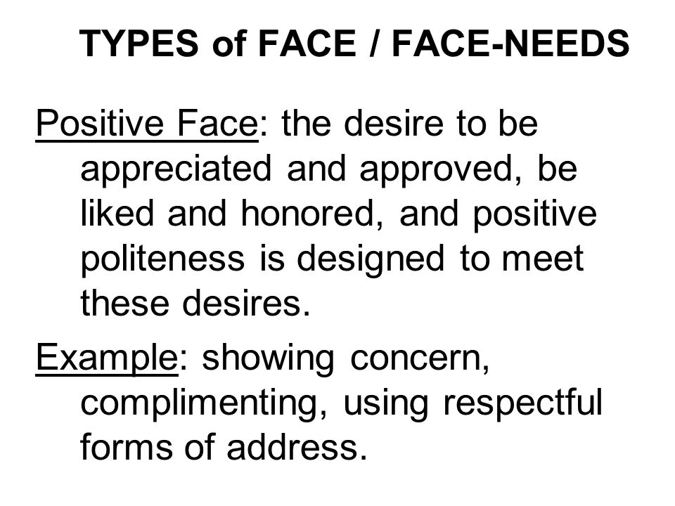 TYPES of FACE / FACE-NEEDS