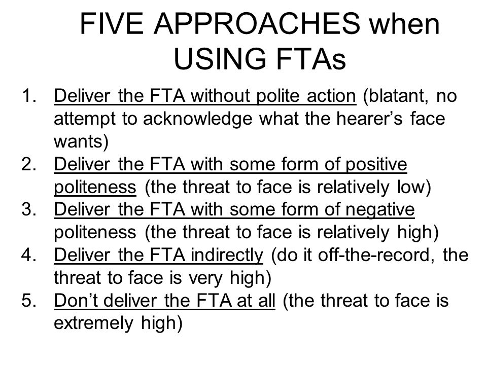 FIVE APPROACHES when USING FTAs