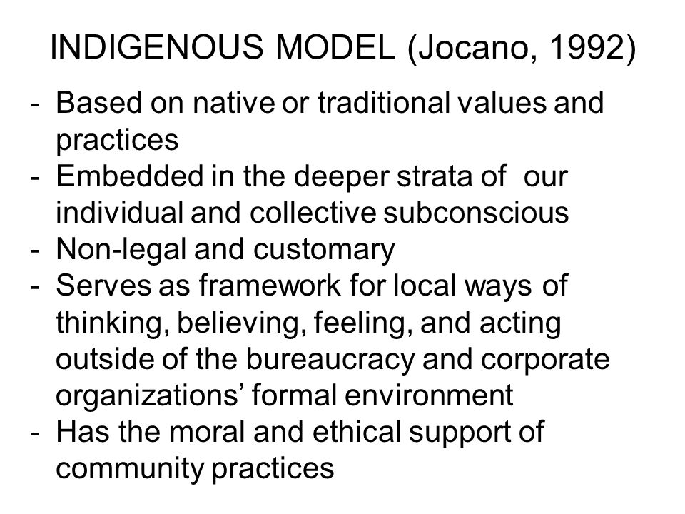 INDIGENOUS MODEL (Jocano, 1992)
