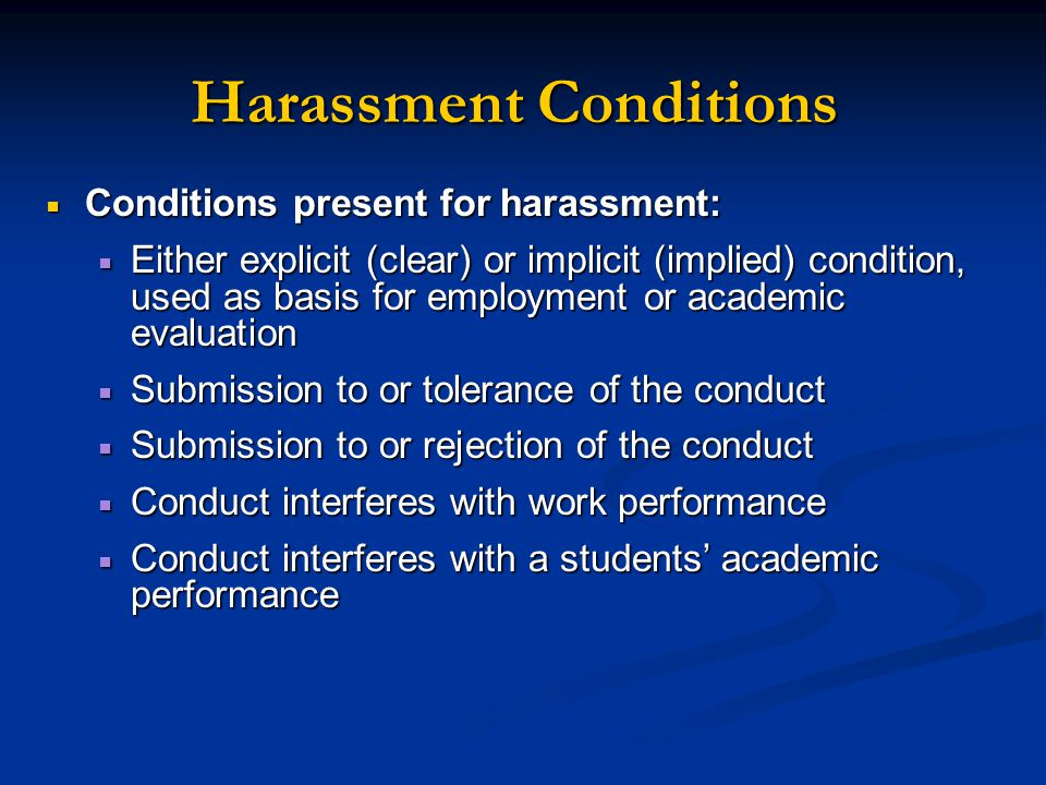 Harassment Conditions
