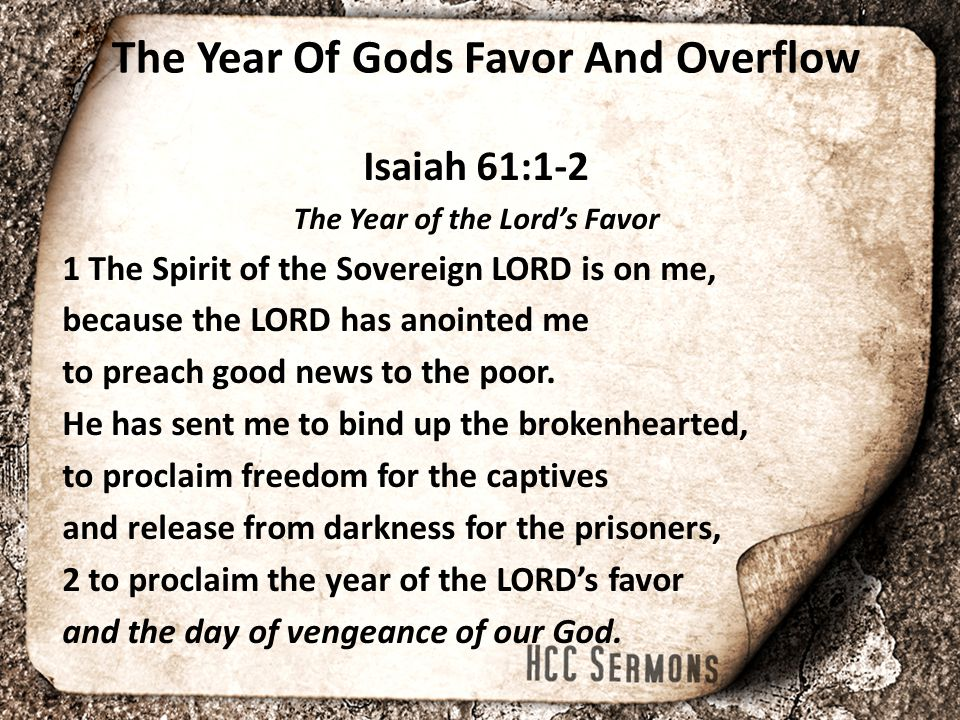 The Year Of Gods Favor And Overflow