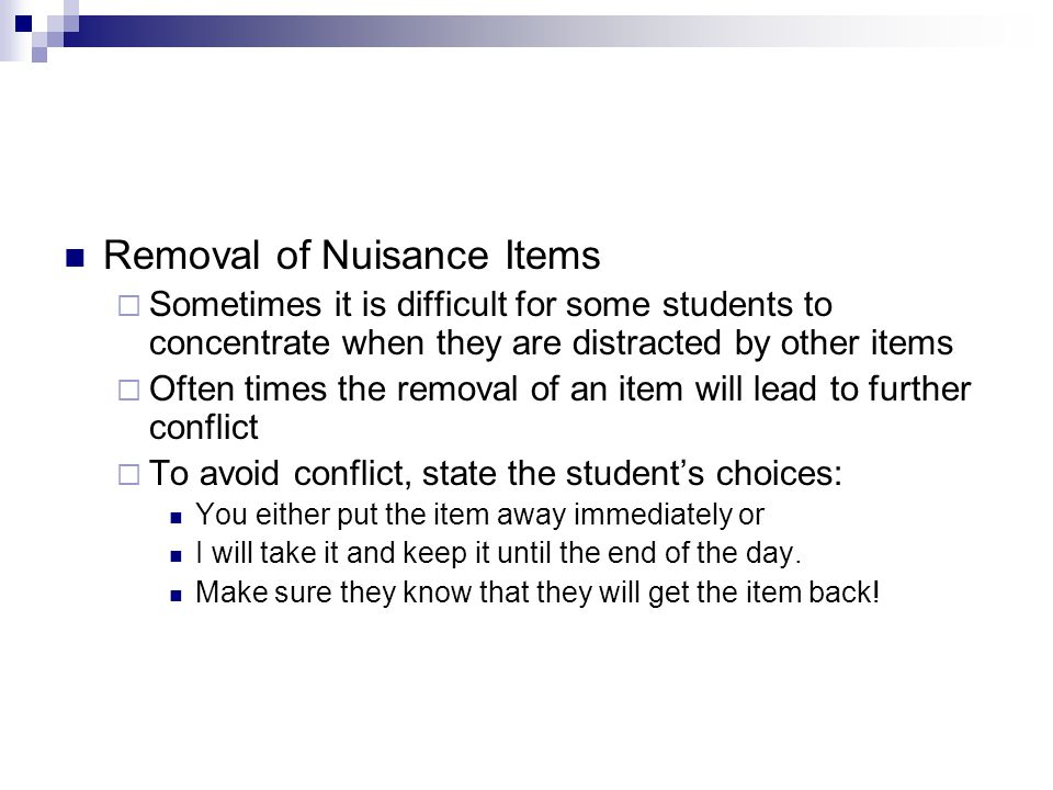 Removal of Nuisance Items