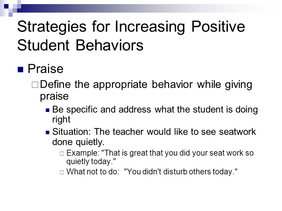 Strategies for Increasing Positive Student Behaviors