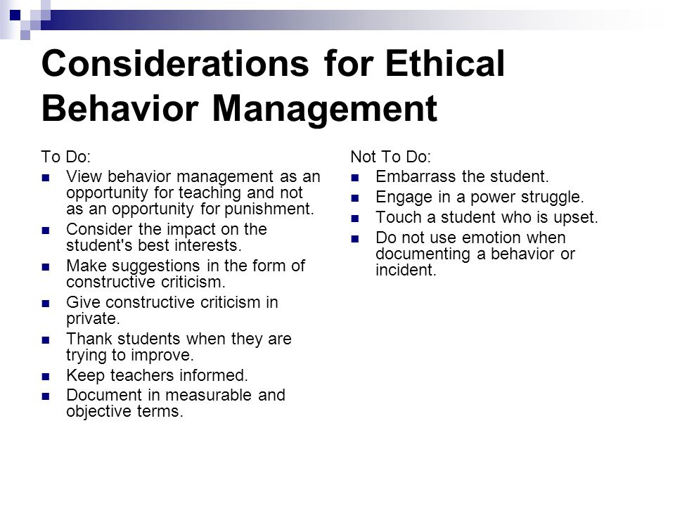 Considerations for Ethical Behavior Management