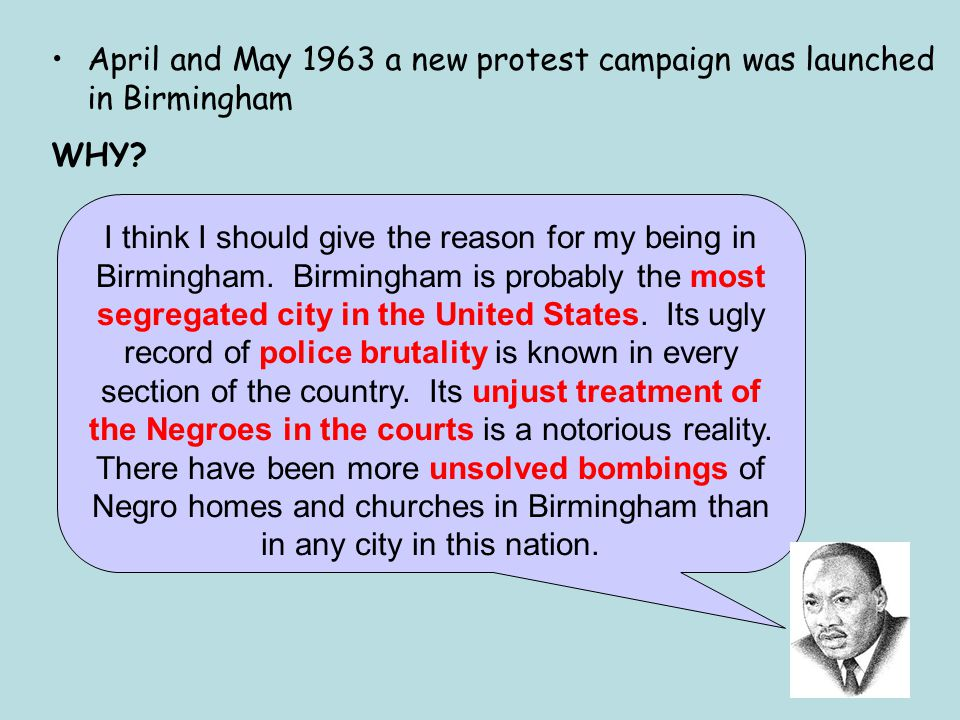 April and May 1963 a new protest campaign was launched in Birmingham