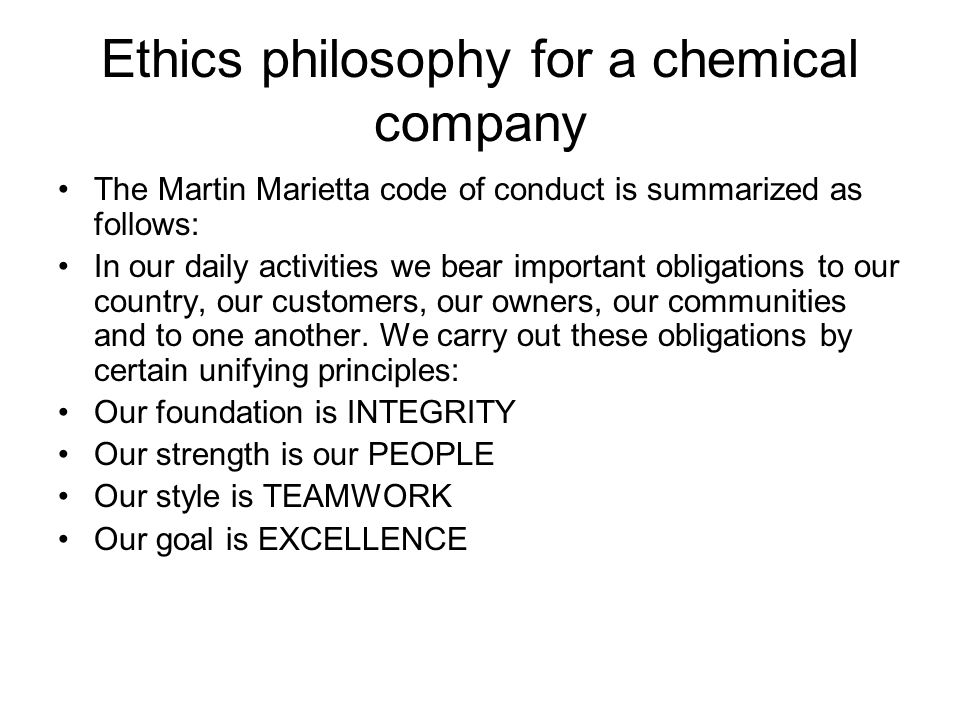 Ethics philosophy for a chemical company