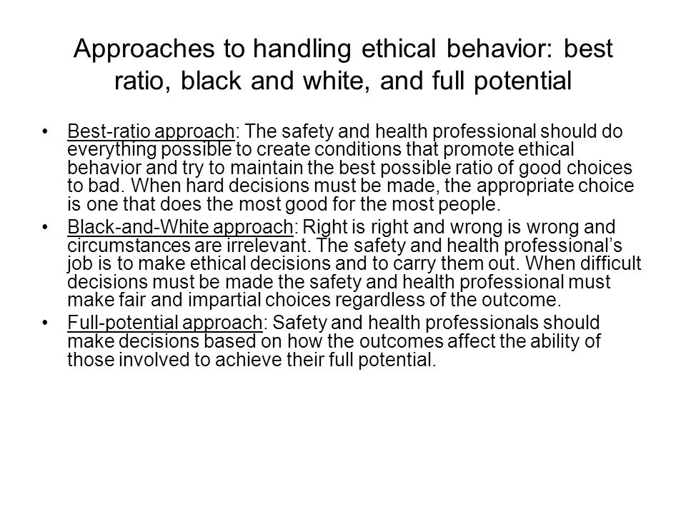 best ratio approach Ethics and safety chapter 23  best ratio approach good to bad decision ratio most good for the most people  select the approach.
