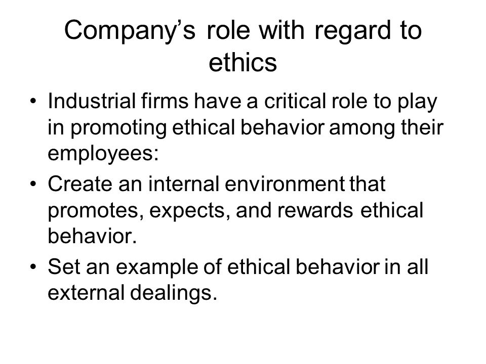 Company's role with regard to ethics