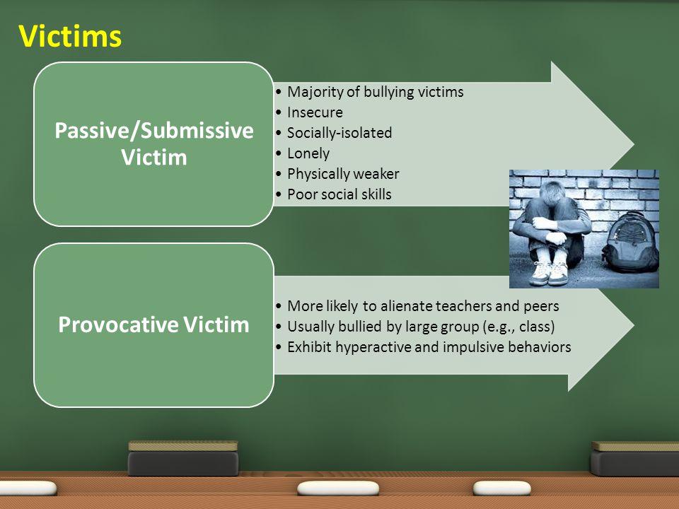 Passive/Submissive Victim
