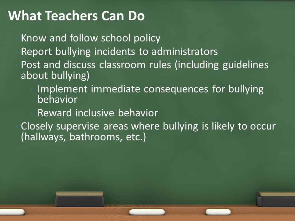 What Teachers Can Do Know and follow school policy