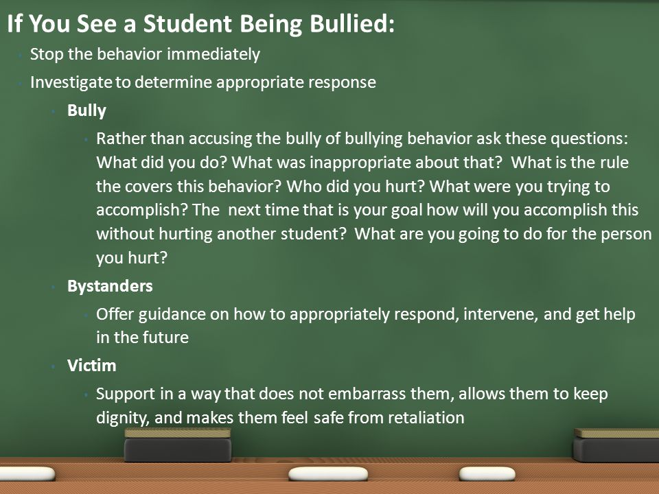 If You See a Student Being Bullied: