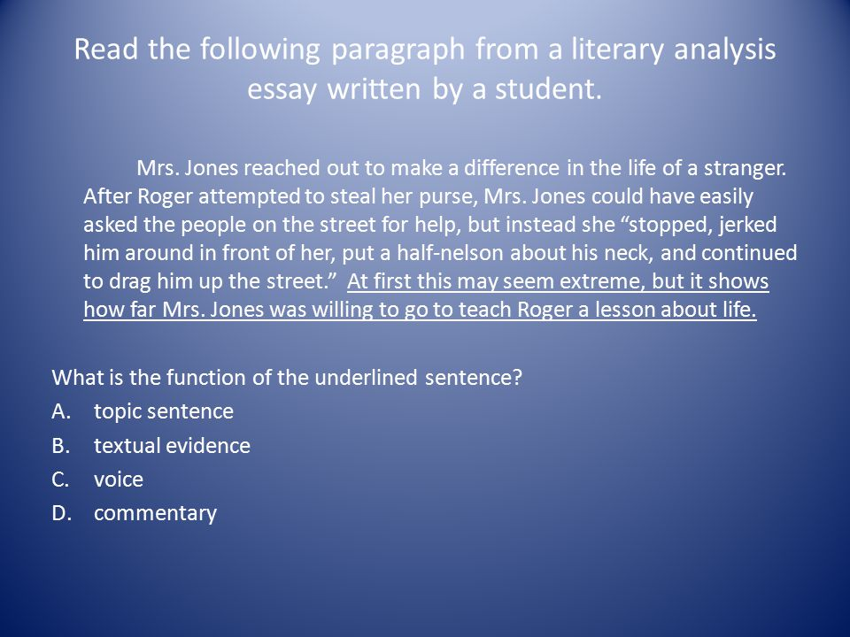 Read the following paragraph from a literary analysis essay written by a student.