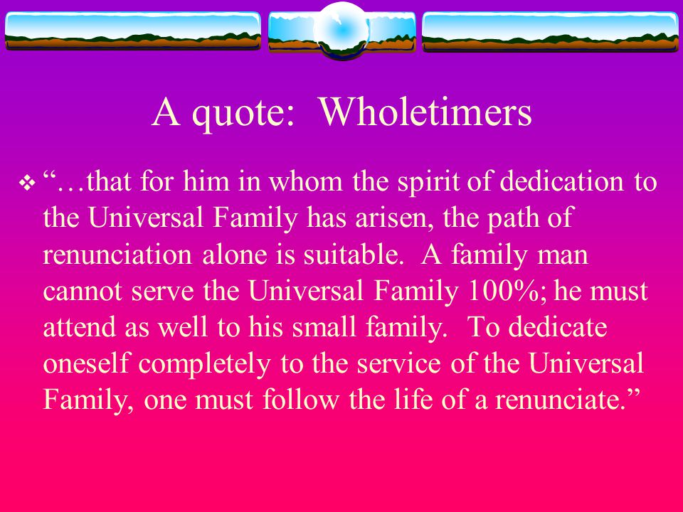 A quote: Wholetimers