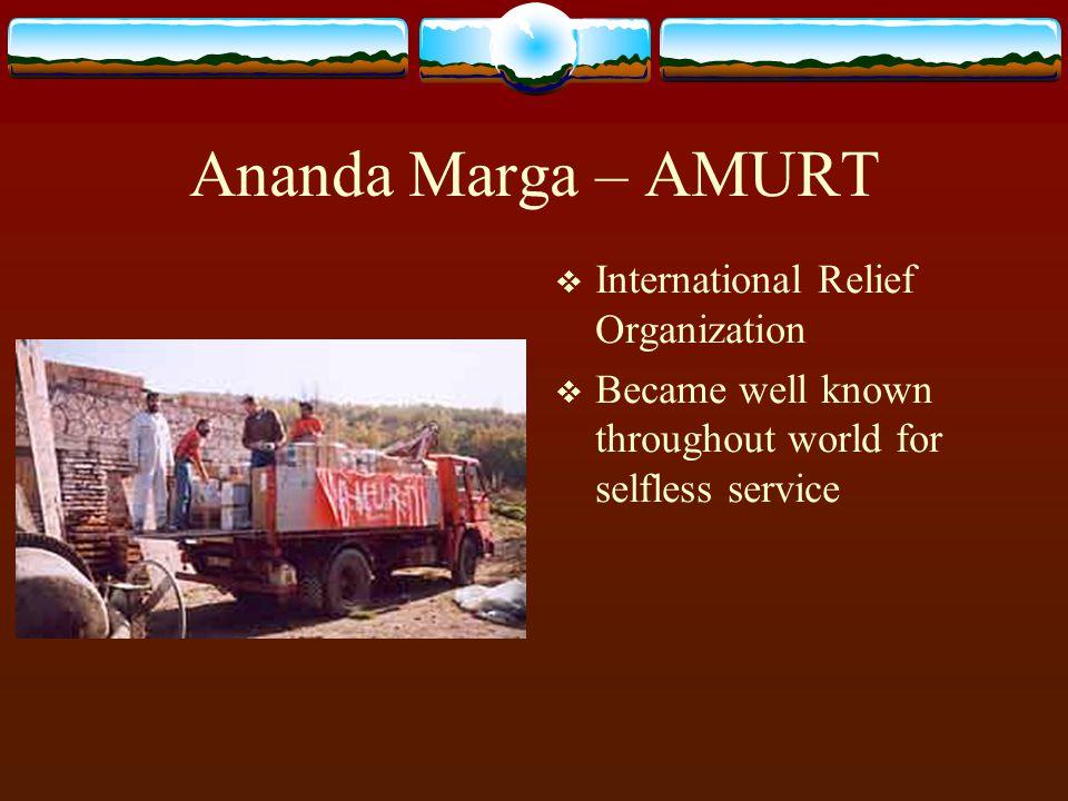 Ananda Marga – AMURT International Relief Organization