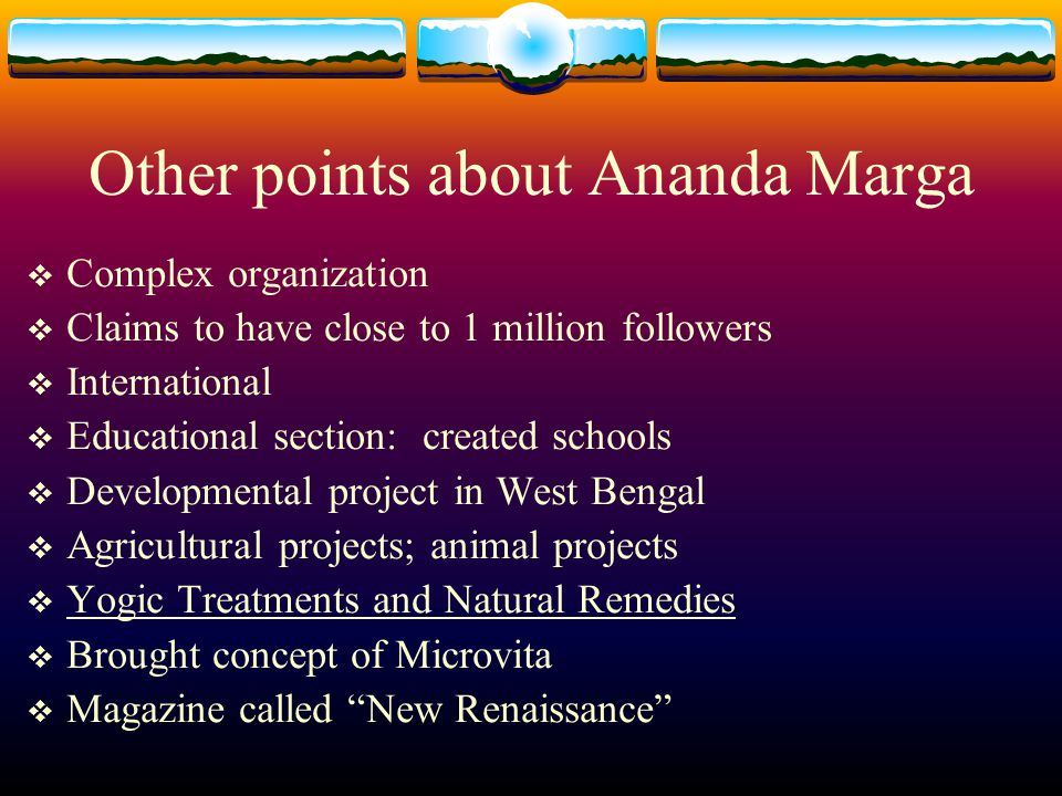 Other points about Ananda Marga