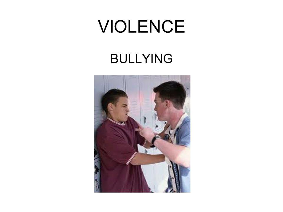 VIOLENCE BULLYING