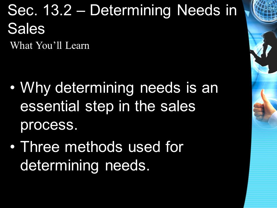 Sec. 13.2 – Determining Needs in Sales