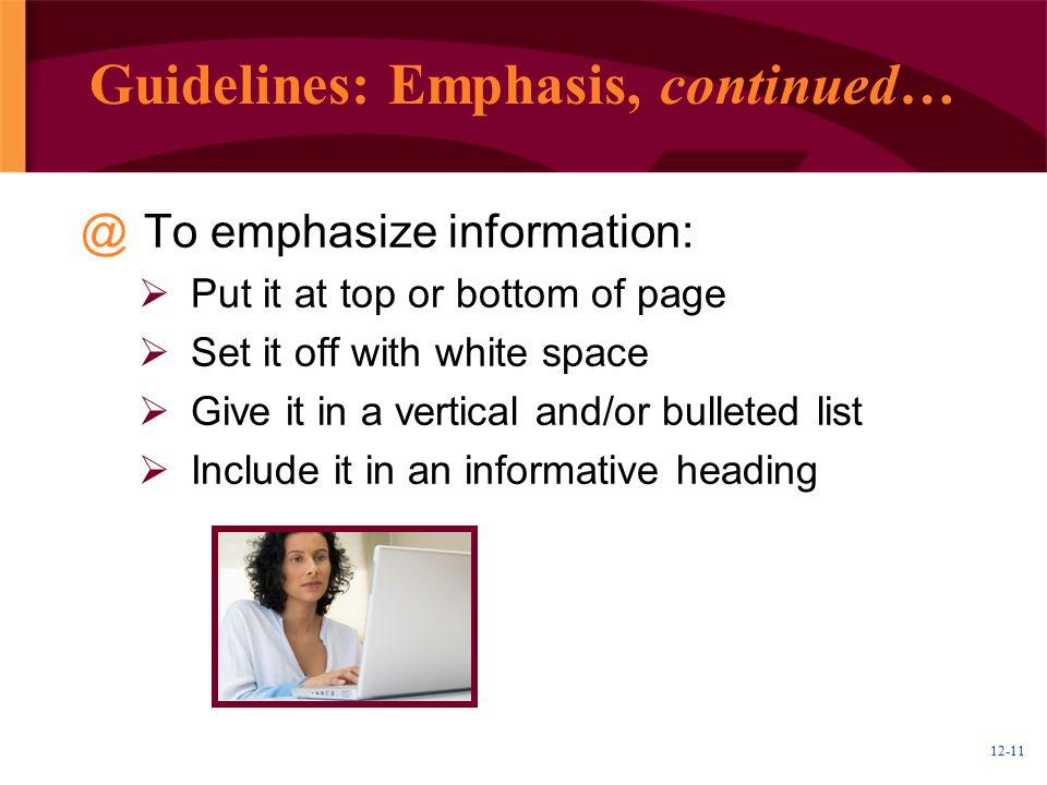 Guidelines: Emphasis, continued…