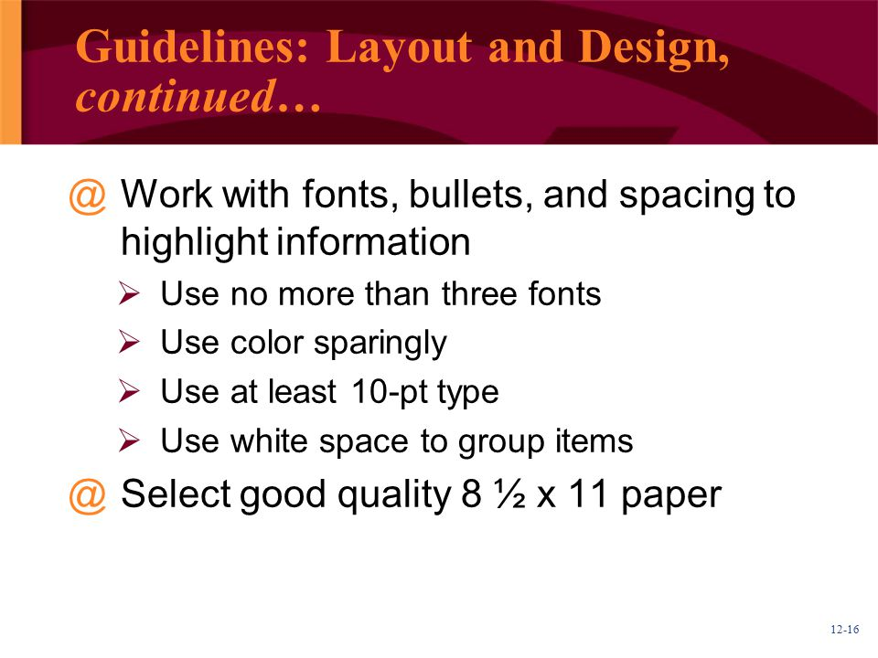 Guidelines: Layout and Design, continued…