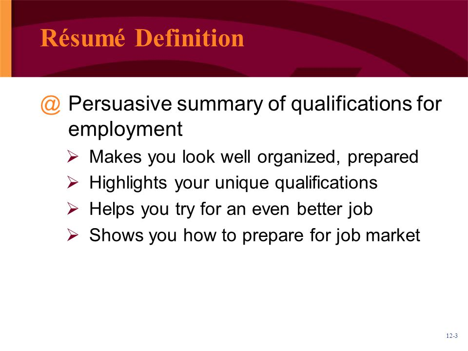 Résumé Definition Persuasive summary of qualifications for employment