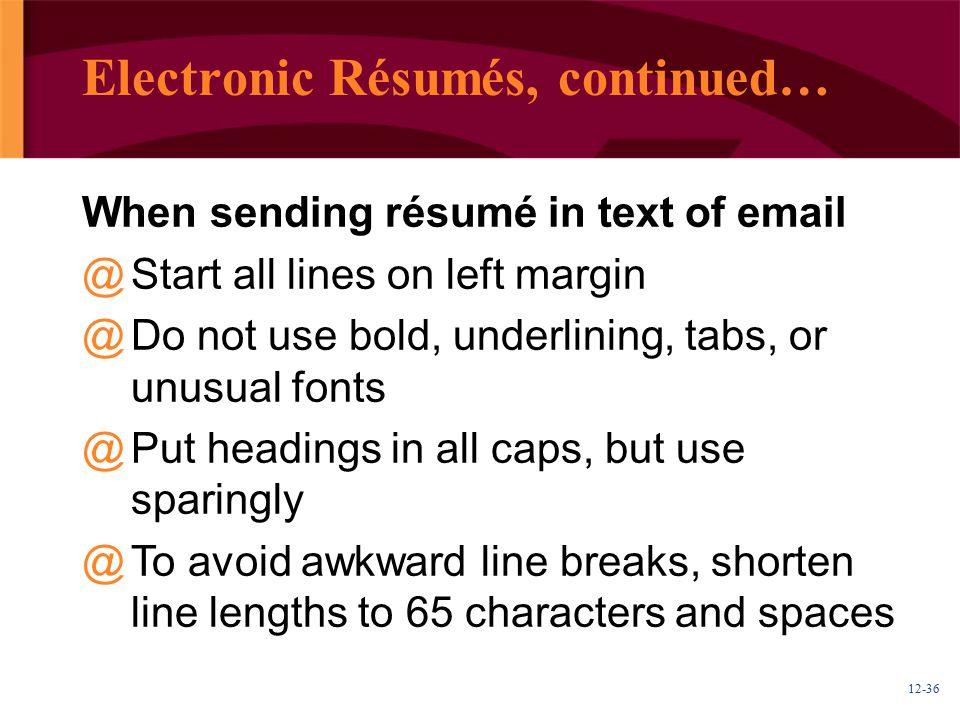 Electronic Résumés, continued…