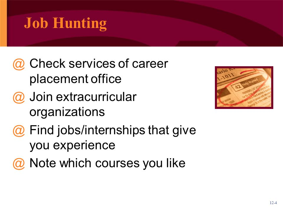 Job Hunting Check services of career placement office