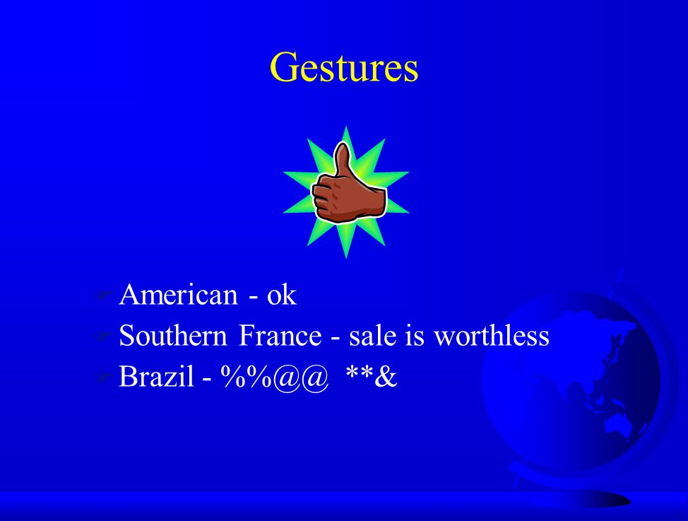 Gestures American - ok Southern France - sale is worthless