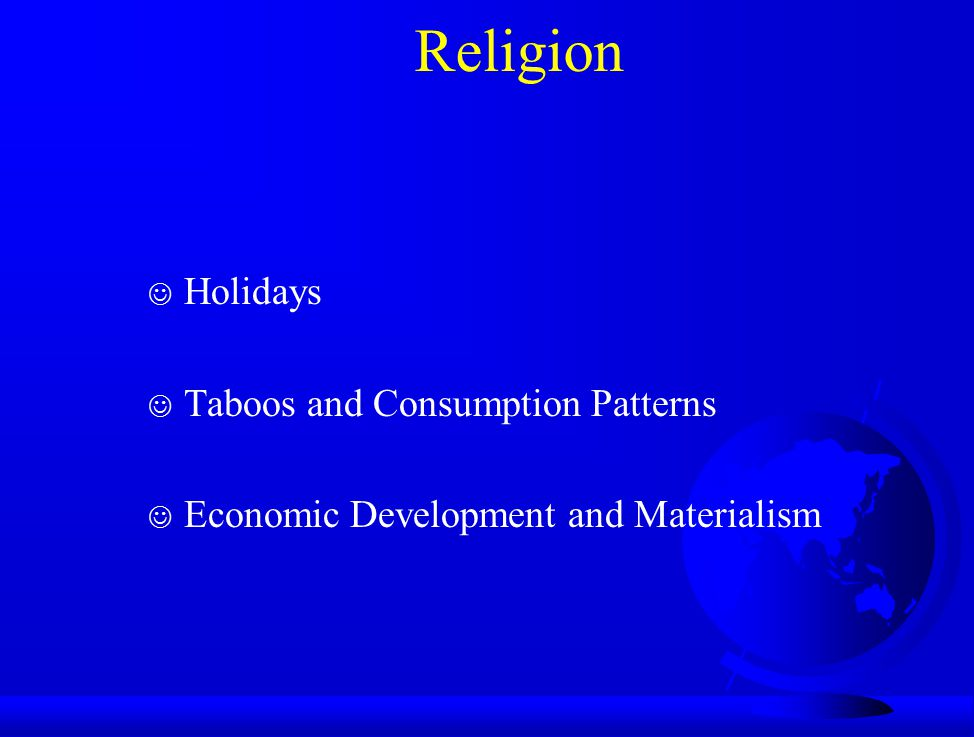 Religion Holidays Taboos and Consumption Patterns