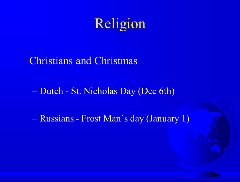 Religion Christians and Christmas Dutch - St. Nicholas Day (Dec 6th)
