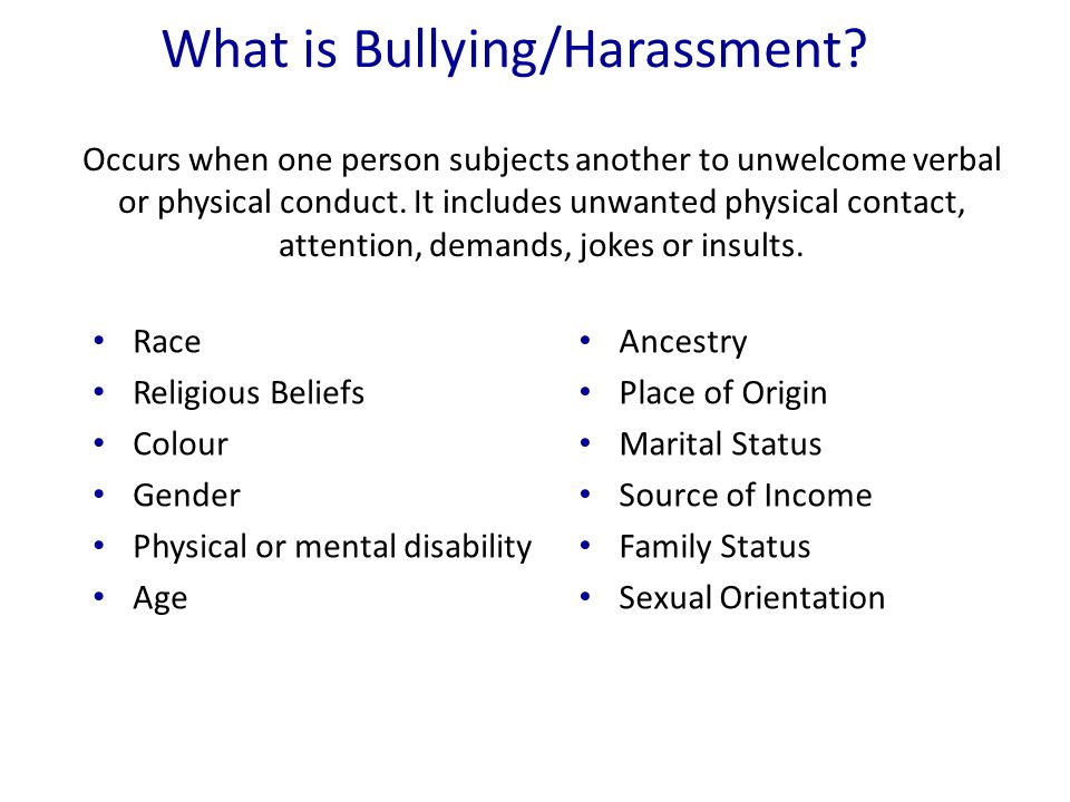 What is Bullying/Harassment