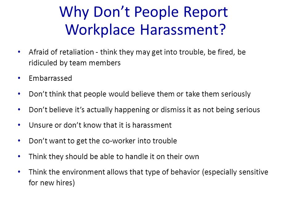 Why Don't People Report Workplace Harassment