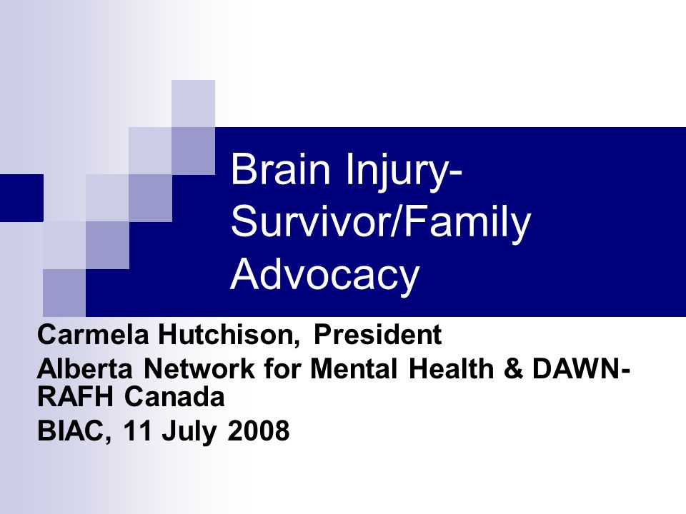 Brain Injury- Survivor/Family Advocacy