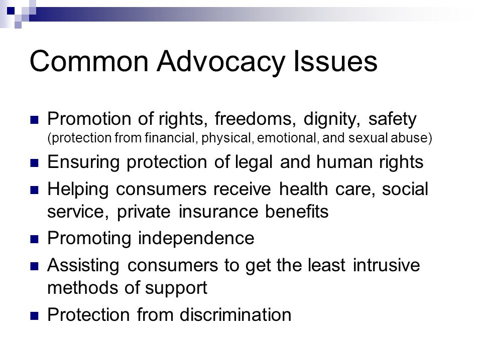 Common Advocacy Issues