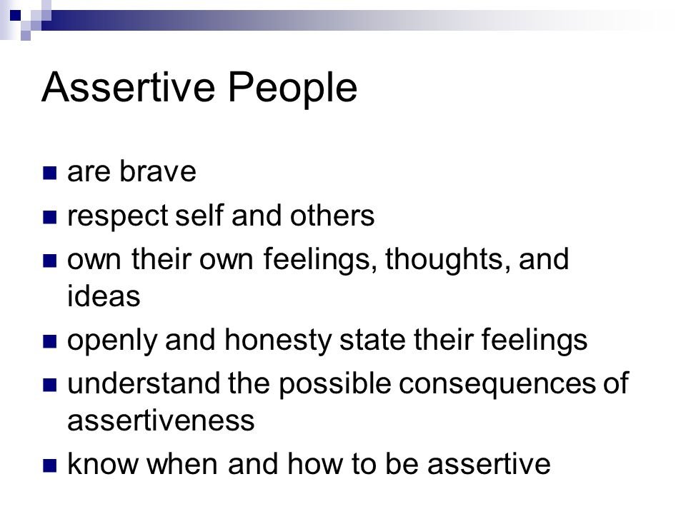 Assertive People are brave respect self and others