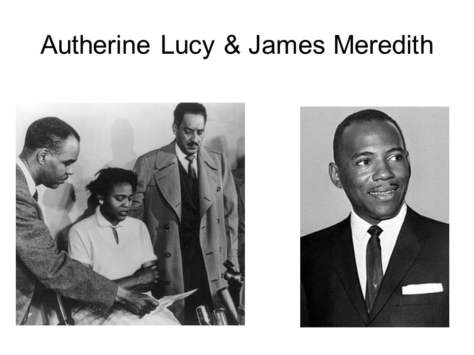Autherine Lucy & James Meredith