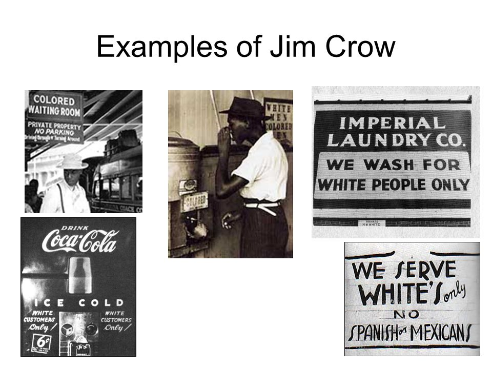 Examples of Jim Crow