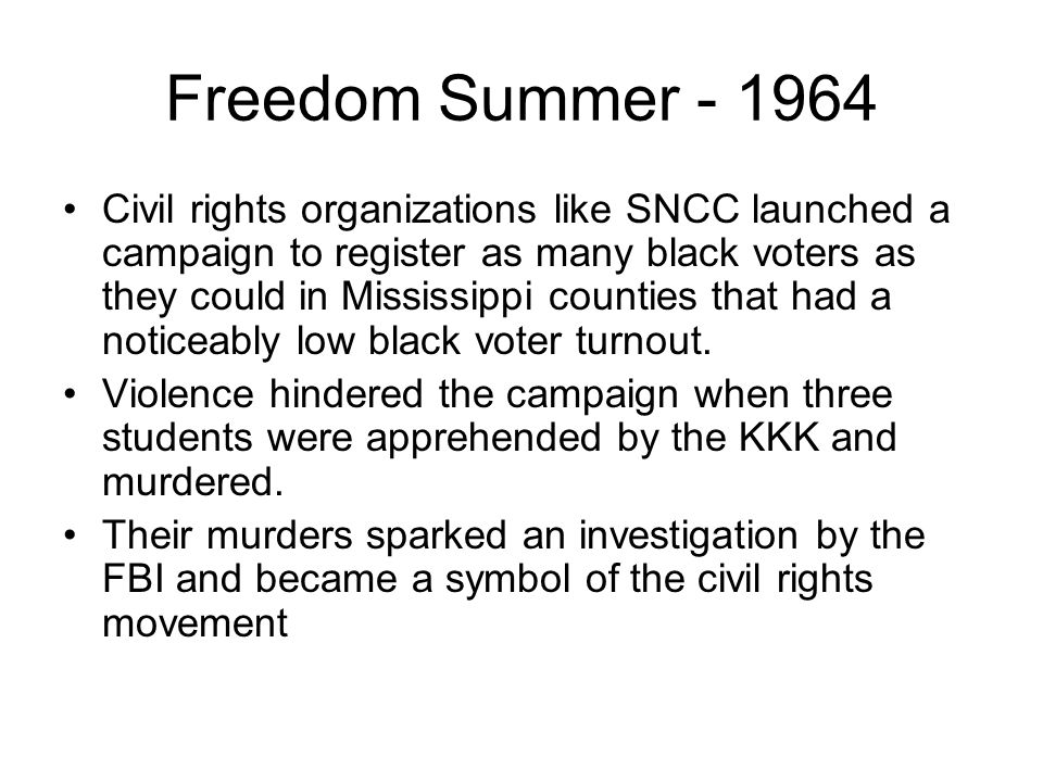 Freedom Summer - 1964