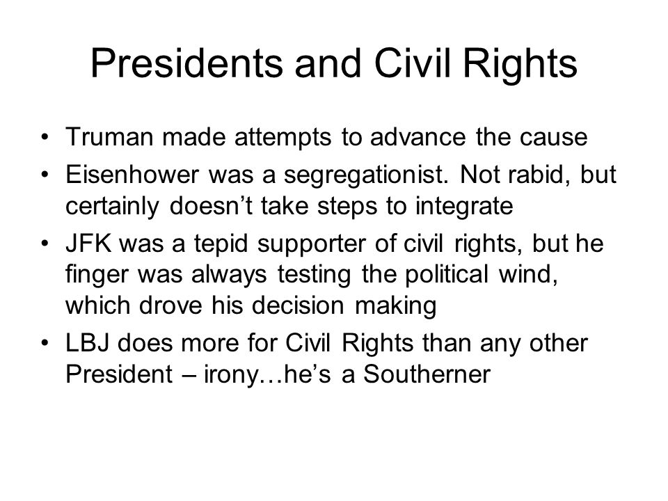 Presidents and Civil Rights
