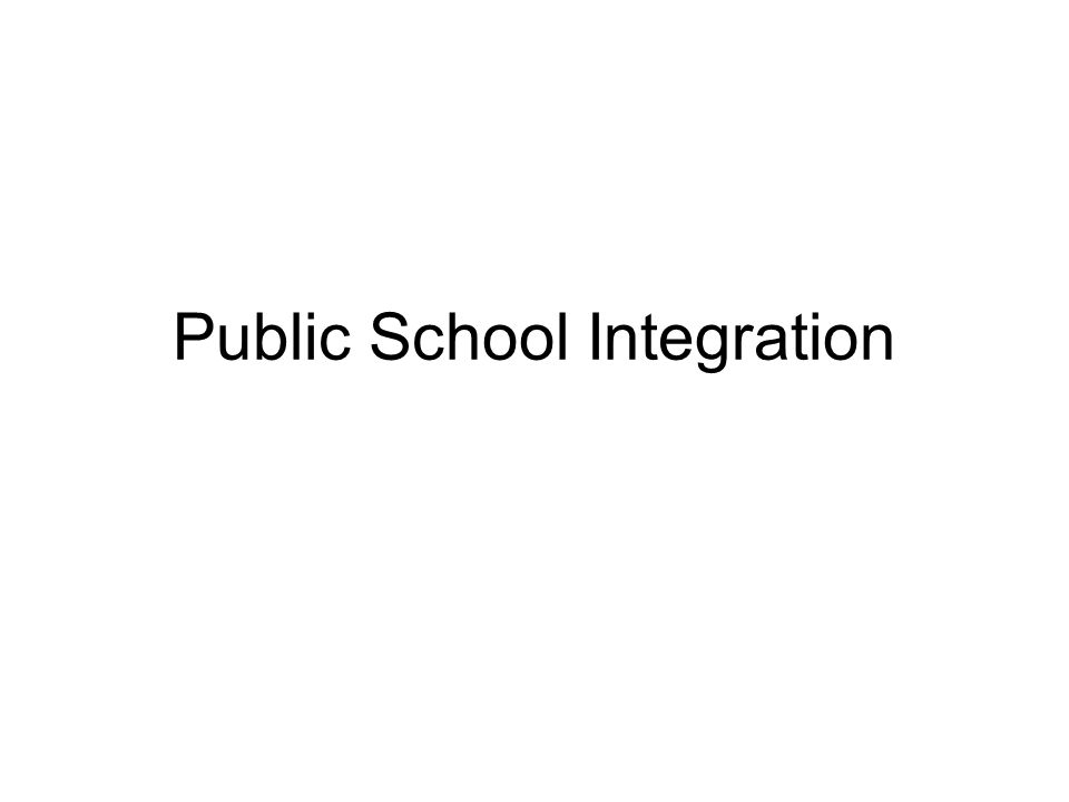 Public School Integration