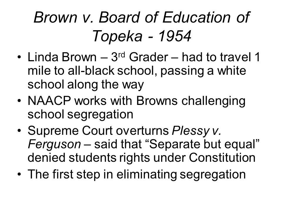 Brown v. Board of Education of Topeka - 1954