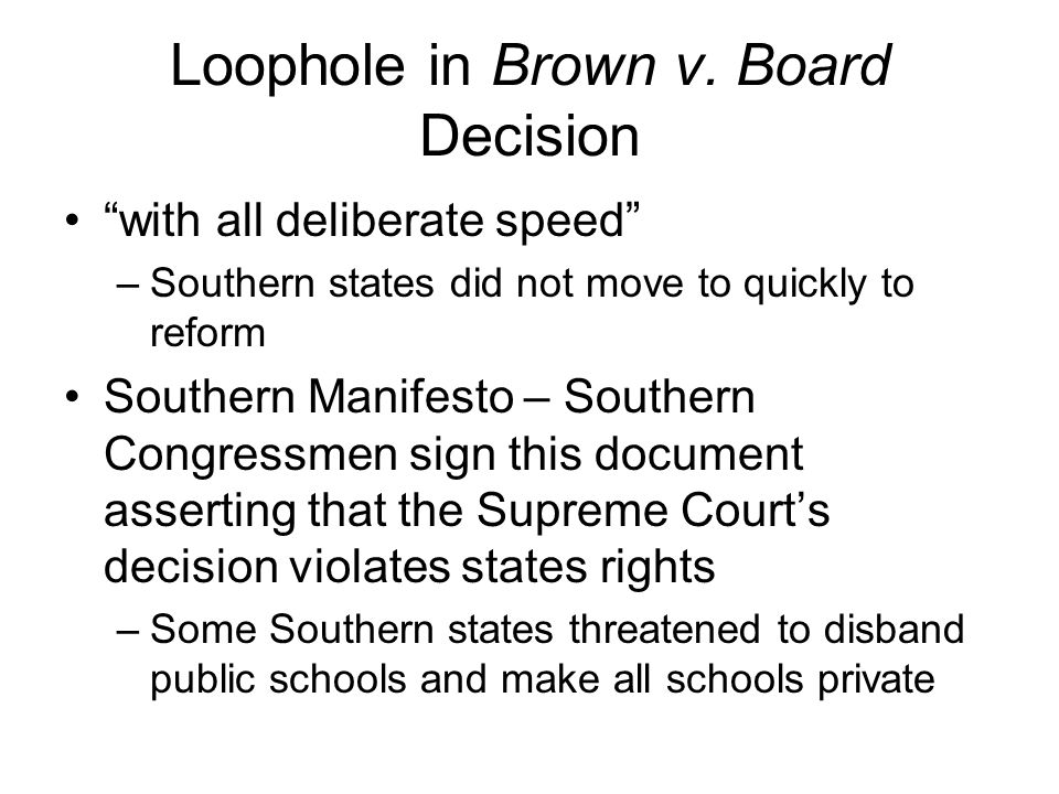 Loophole in Brown v. Board Decision
