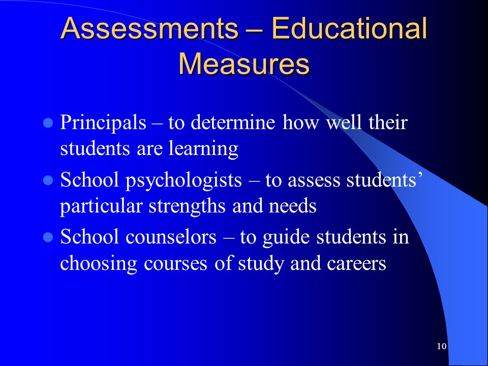 Assessments – Educational Measures