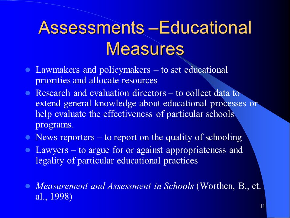 Assessments –Educational Measures