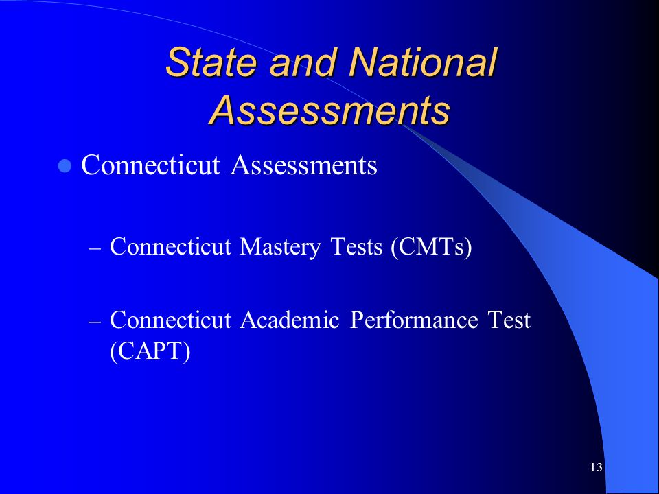 State and National Assessments