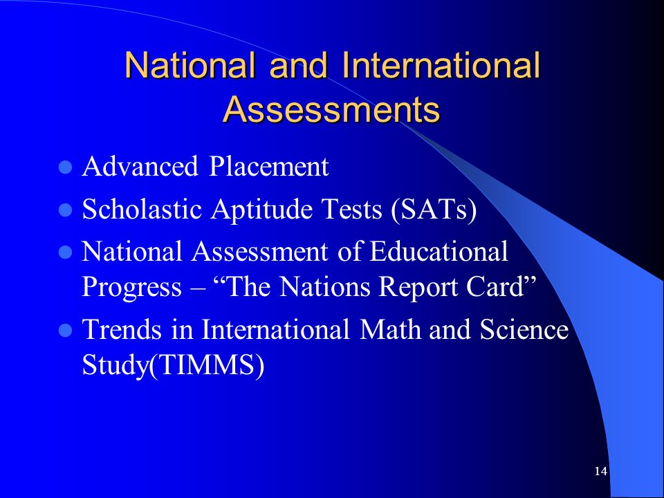 National and International Assessments