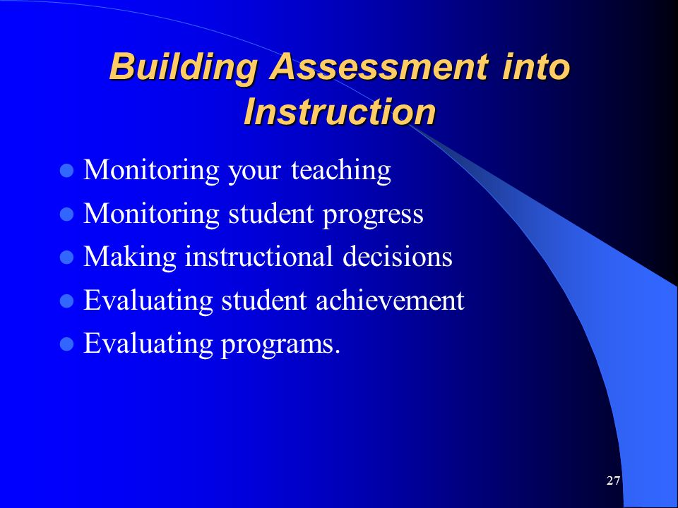 Building Assessment into Instruction