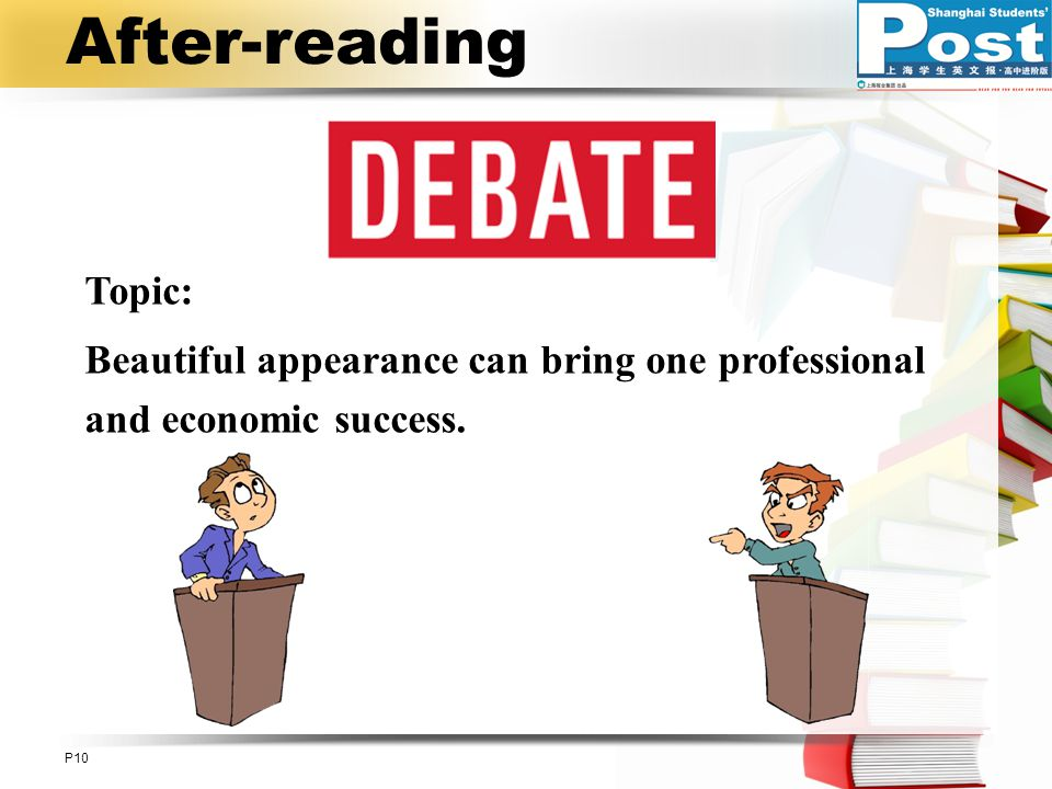 After-reading Topic: Beautiful appearance can bring one professional and economic success.